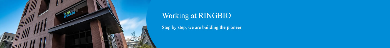 Working at RINGBIO, step by step we are building the pioneer
